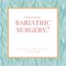 bariatricweightlossexperiences
